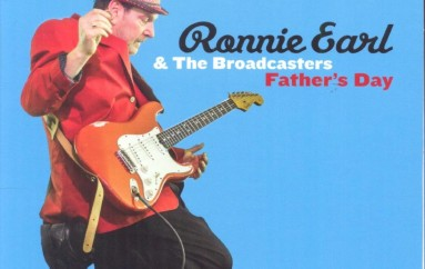 Ronnie Earl and the Broadcasters «Farther's Day» (2015)