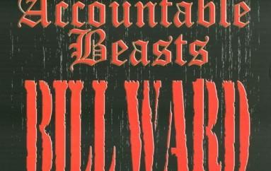 Bill Ward «Accountable Beasts» (2015)