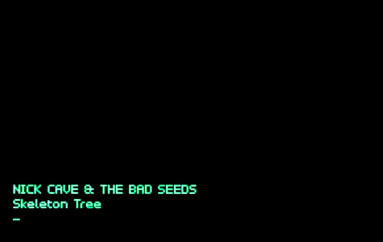 Nick Cave and the Bad Seeds «Skeleton Tree» (2016)