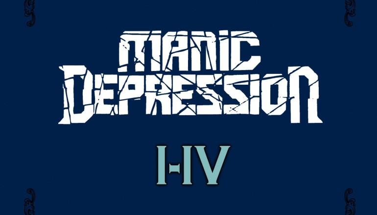 Manic Depression «I-IV» (2016)