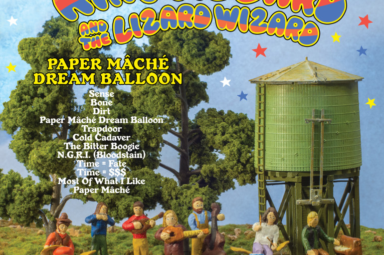 King Gizzard and The Lizard Wizard «Paper Mâché Dream Balloon» (2015) & «Nonagon Infinity» (2016)
