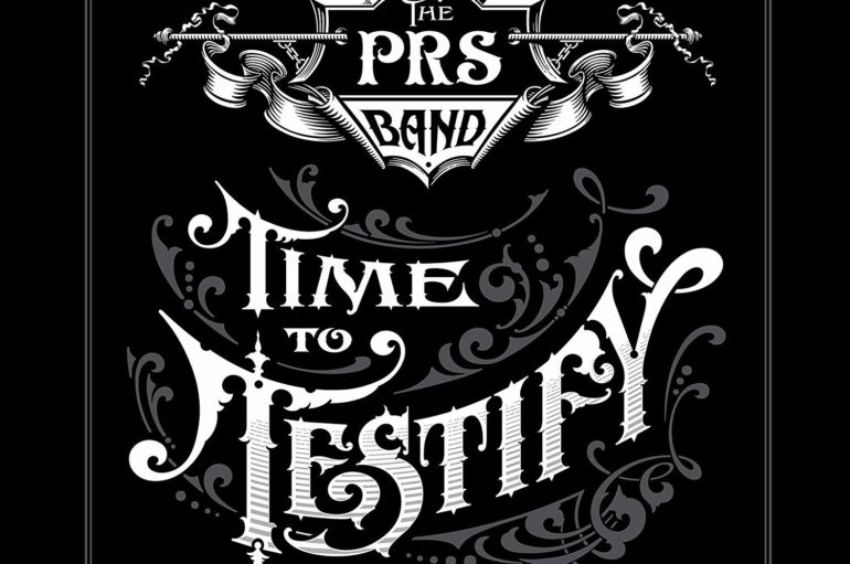 The Paul Reed Smith Band «Time to Testify» (2017)