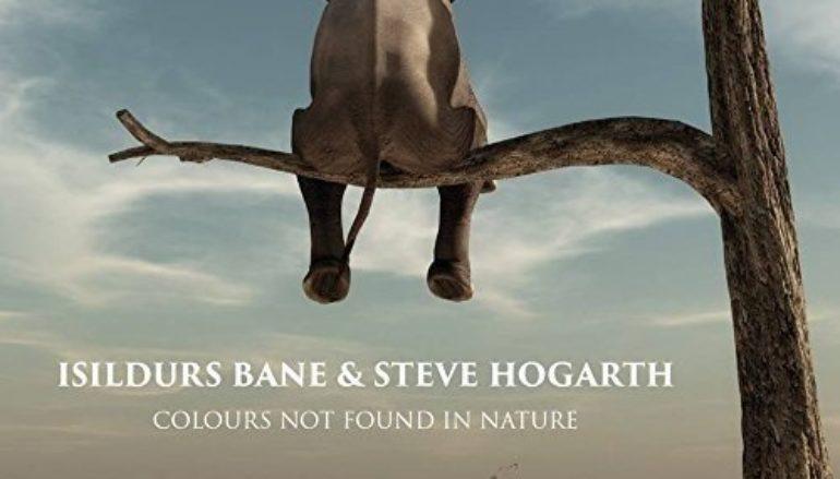 Isildurs Bane & Steve Hogarth «Colours Not Found In Nature» (2017)
