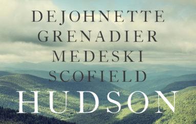DeJohnette/Grenadier/Medeski/Scofield  «Hudson» (2017)