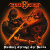 "Trashmachine ""Breaking Through the Ranks"" (1993/2014)"