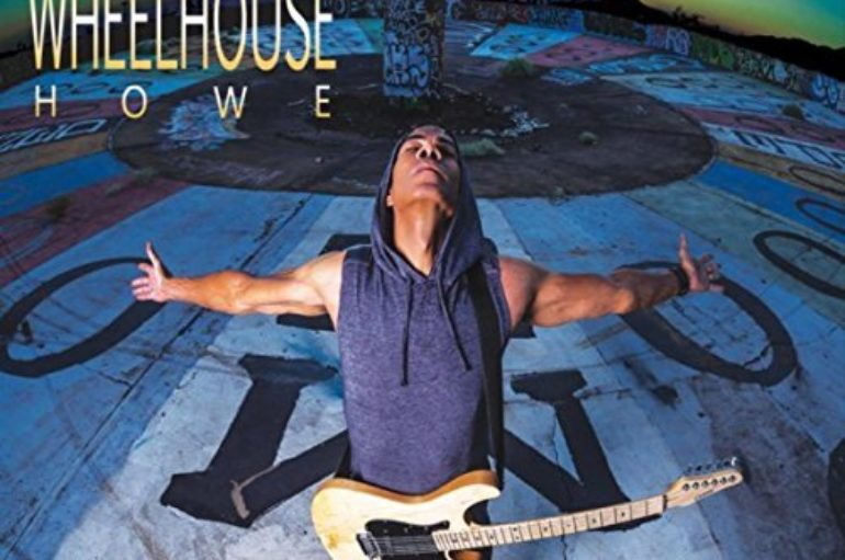 Greg Howe «Wheelhouse» (2017)